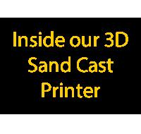 Inside the 3D Sand Cast Printer txt